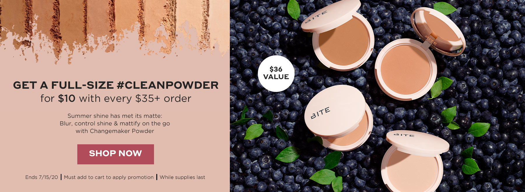 Get a Full-Size #CleanPowder for $10 with every $35+ order | No code needed, ends 7/15. Must add to cart to apply promotion